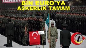 Bin  Euro'ya  askerlik kanunu kabul edildi
